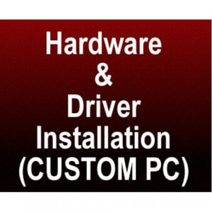 Hardware Professional Assembly, Software, Driver Installation, and Stress Test with 1 Year Parts Warranty
